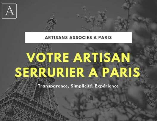 Votre artisan serrurier à Paris - Le meilleur artisan de Paris